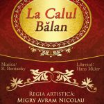 Opera Romana Craiova - La Calul Balan