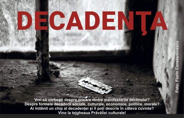 afis Decadenta A